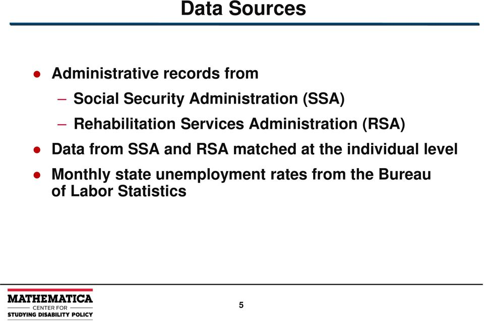 (RSA) Data from SSA and RSA matched at the individual level