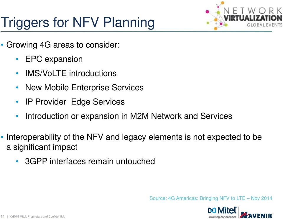 Interoperability of the NFV and legacy elements is not expected to be a significant impact 3GPP