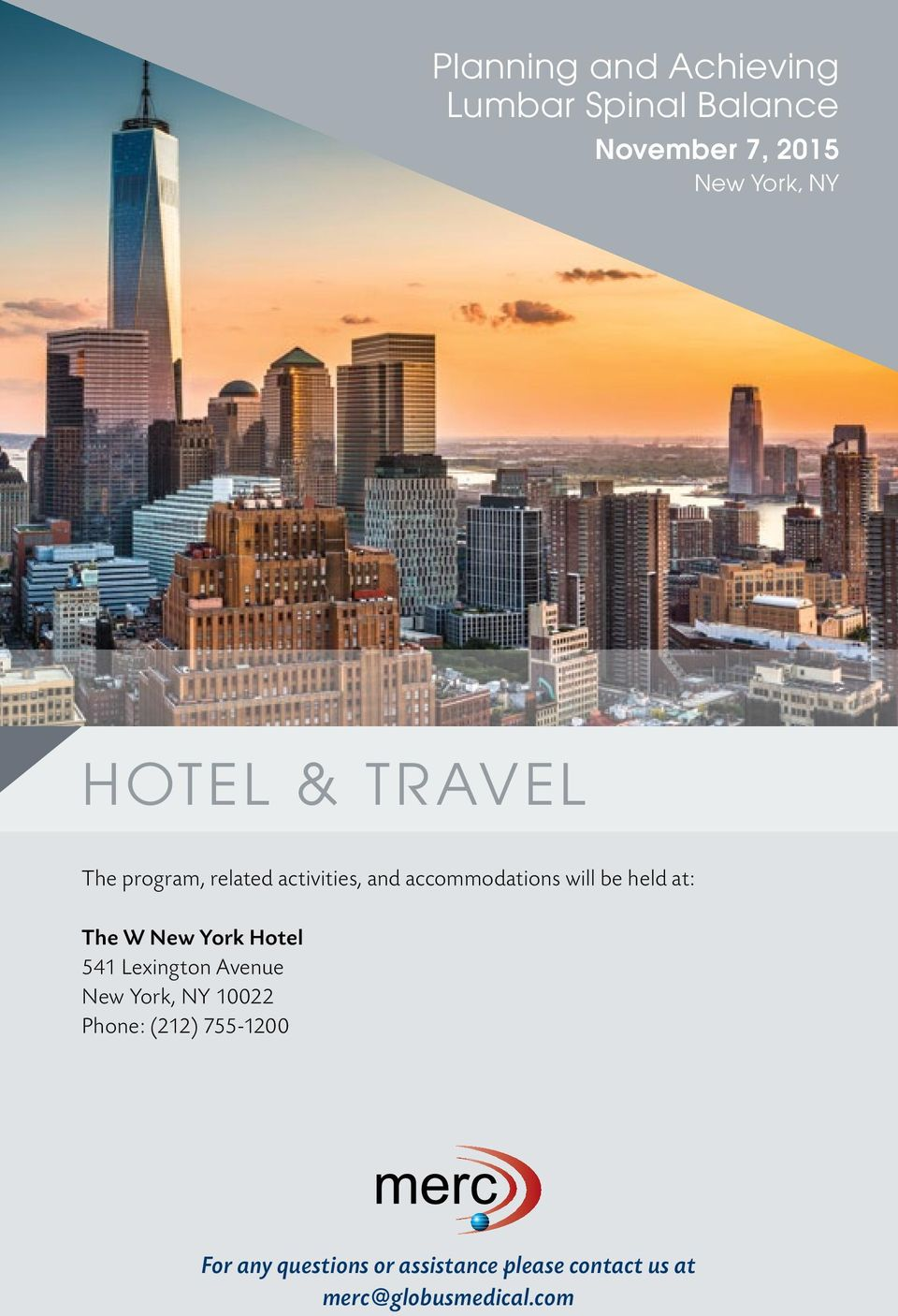 at: The W New York Hotel 541 Lexington Avenue New York, NY 10022 Phone: (212)