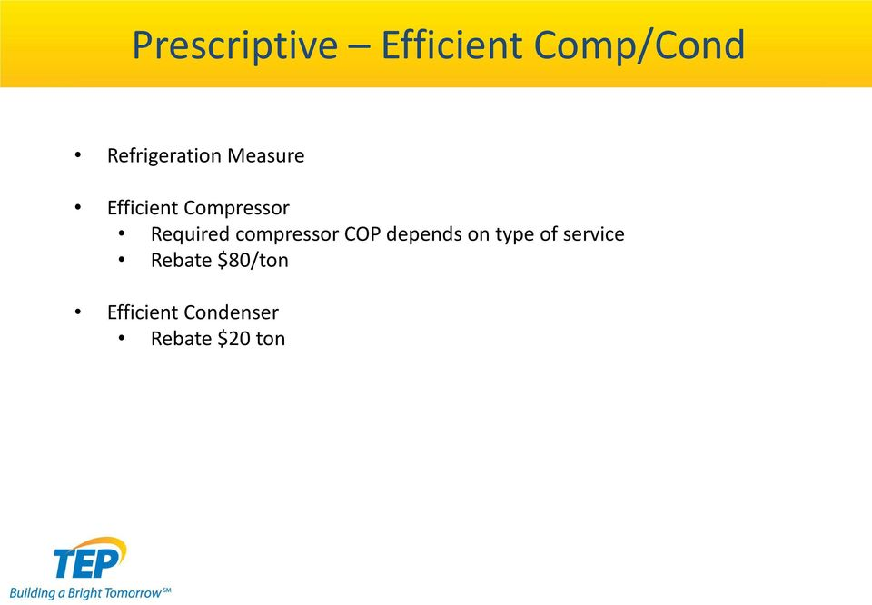Required compressor COP depends on type of