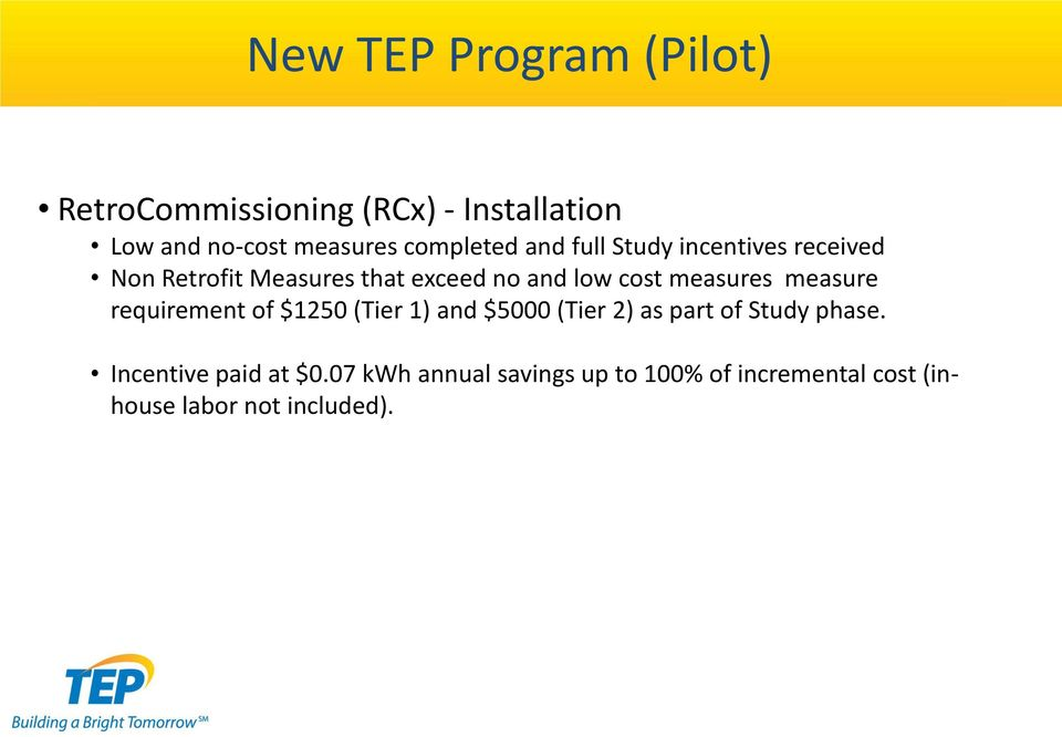 measures measure requirement of $1250 (Tier 1) and $5000 (Tier 2) as part of Study phase.