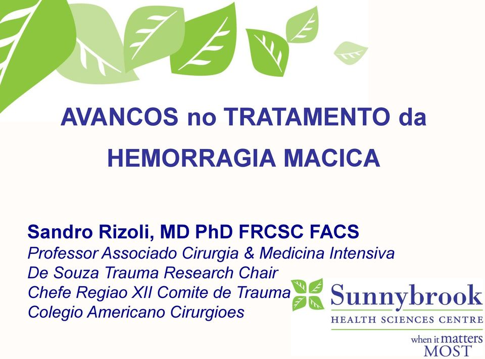 & Medicina Intensiva De Souza Trauma Research Chair