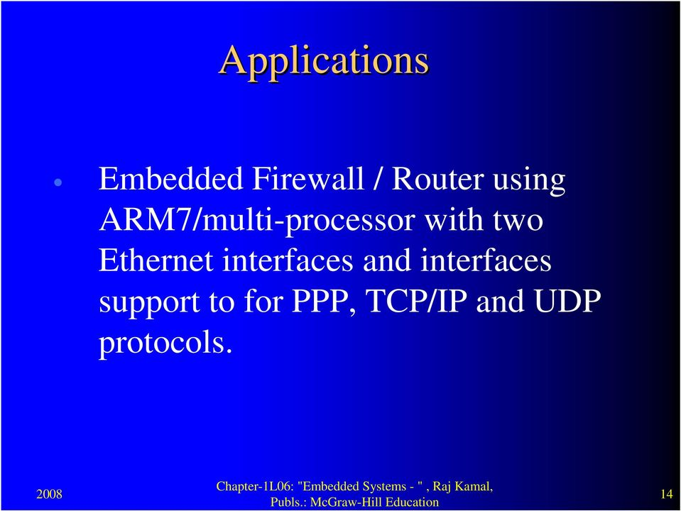 Ethernet interfaces and interfaces