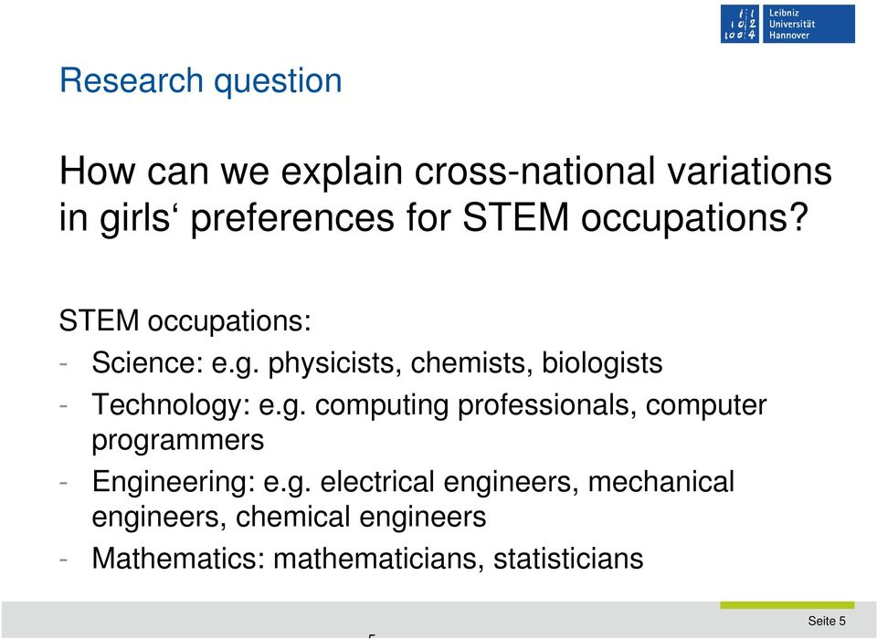 working with others and communicating (girls) gender-differentiated valuation of returns to STEM occupations H2: