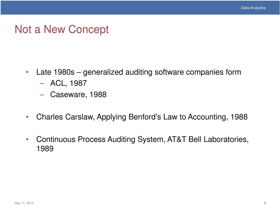 Applying Benford s Law to Accounting, 1988 Continuous