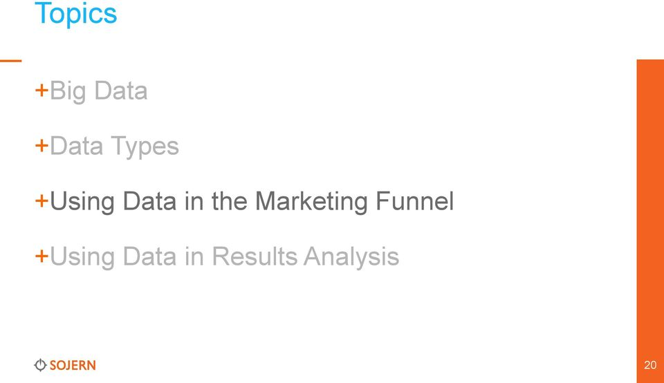 Marketing Funnel +Using