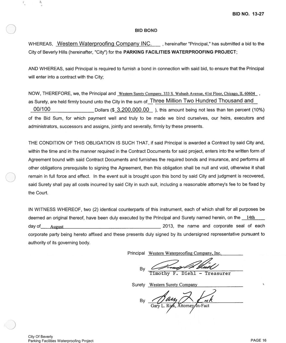 bond in connection with said bid, to ensure that the Principal will enter into a contract with the City; NOW, THEREFORE, we, the Principal and Western Surety Company, 333 S.