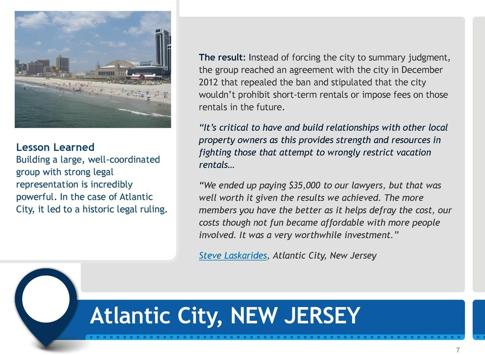 In the case of Atlantic City, it led to a historic legal ruling.