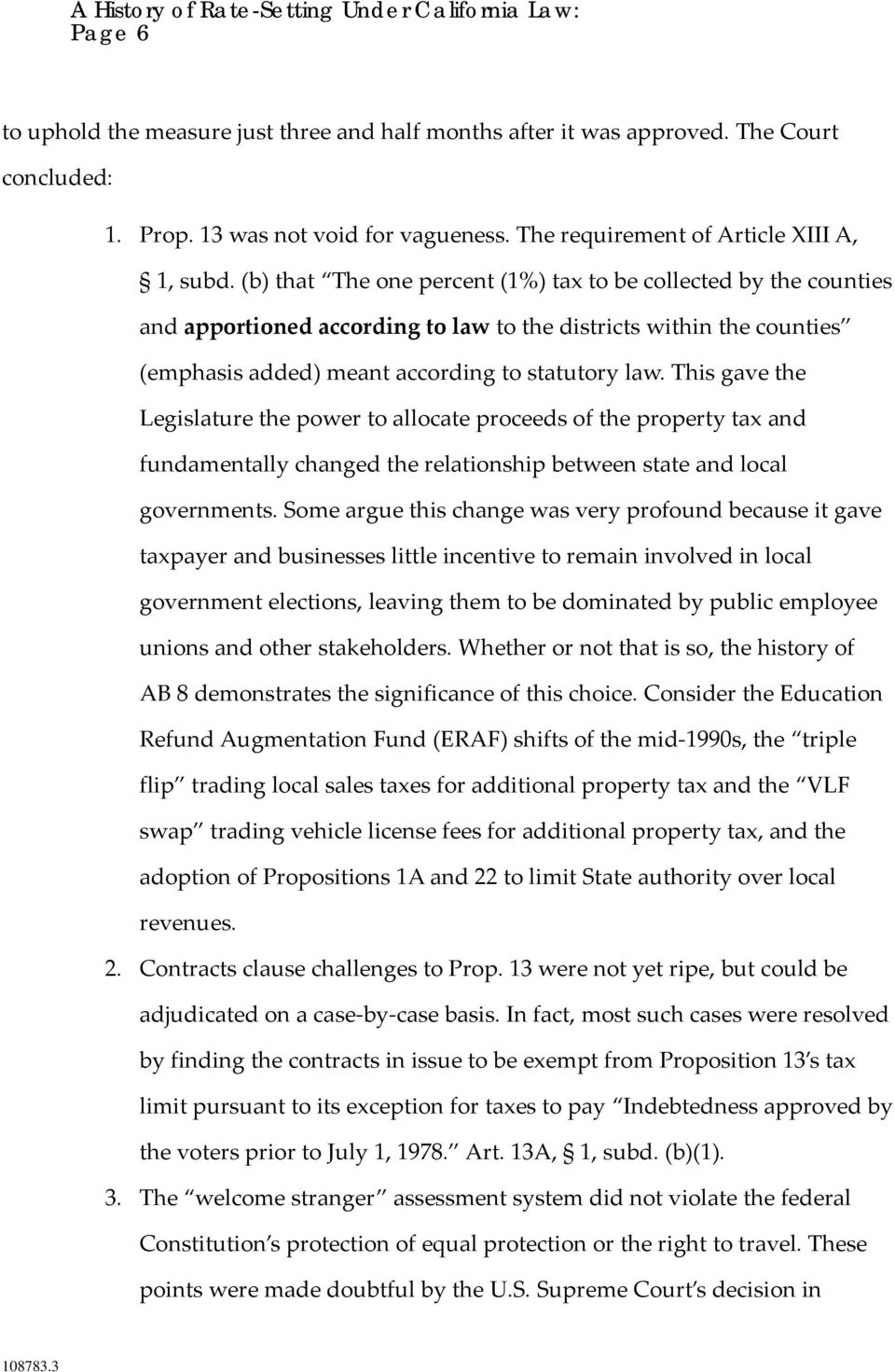 This gave the Legislature the power to allocate proceeds of the property tax and fundamentally changed the relationship between state and local governments.