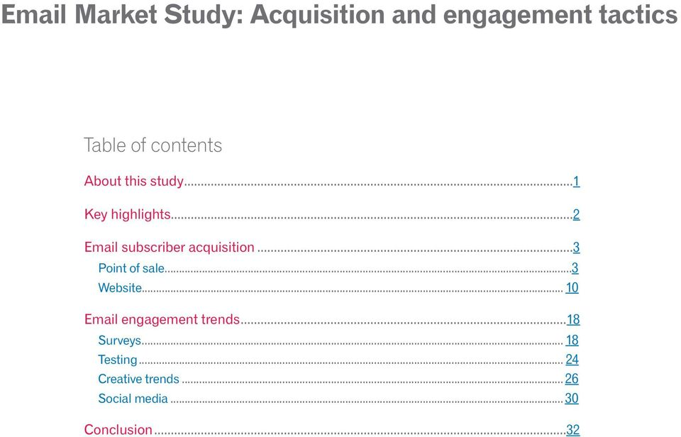 ..3 Website... 10 Email engagement trends...18 Surveys.