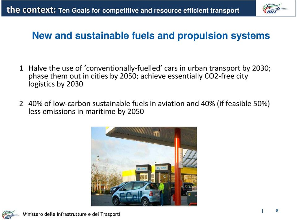 phase them out in cities by 2050; achieve essentially CO2-free city logistics by 2030 2 40% of