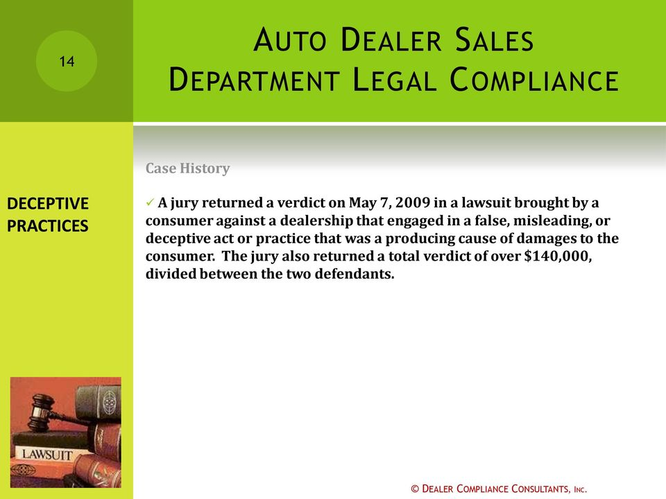 act or practice that was a producing cause of damages to the consumer.
