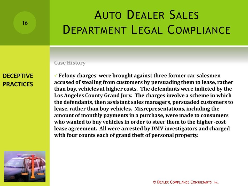 The charges involve a scheme in which the defendants, then assistant sales managers, persuaded customers to lease, rather than buy vehicles.