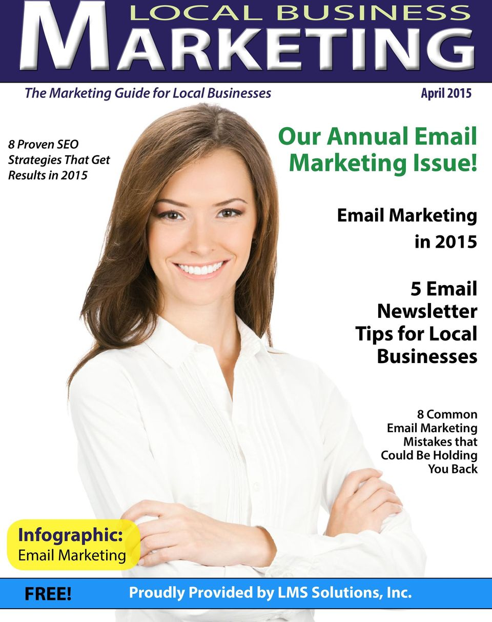 Email Marketing in 2015 5 Email Newsletter Tips for Local Businesses 8 Common Email Marketing