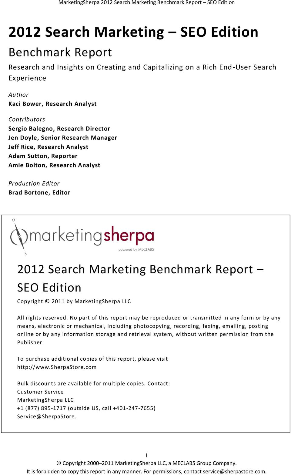 Marketing Benchmark Report SEO Edition Copyright 2011 by MarketingSherpa LLC All rights reserved.