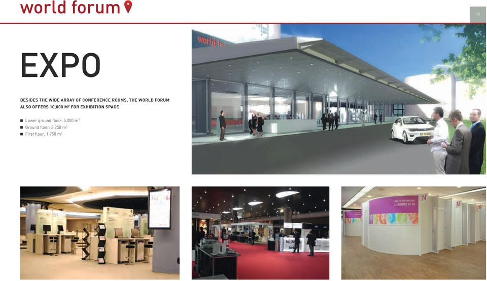 FOR EXHIBITION SPACE Lower ground floor: 5,000