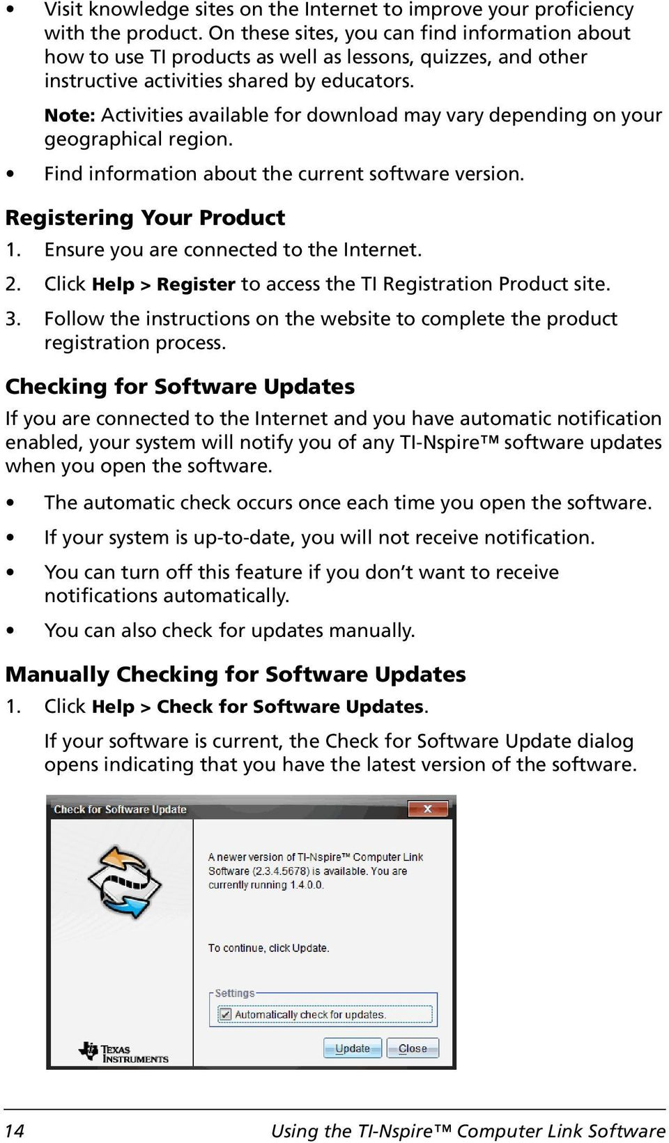 Note: Activities available for download may vary depending on your geographical region. Find information about the current software version. Registering Your Product 1.