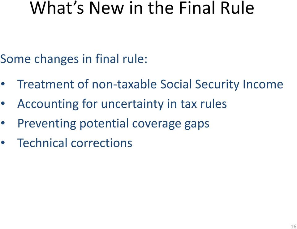 Income Accounting for uncertainty in tax rules