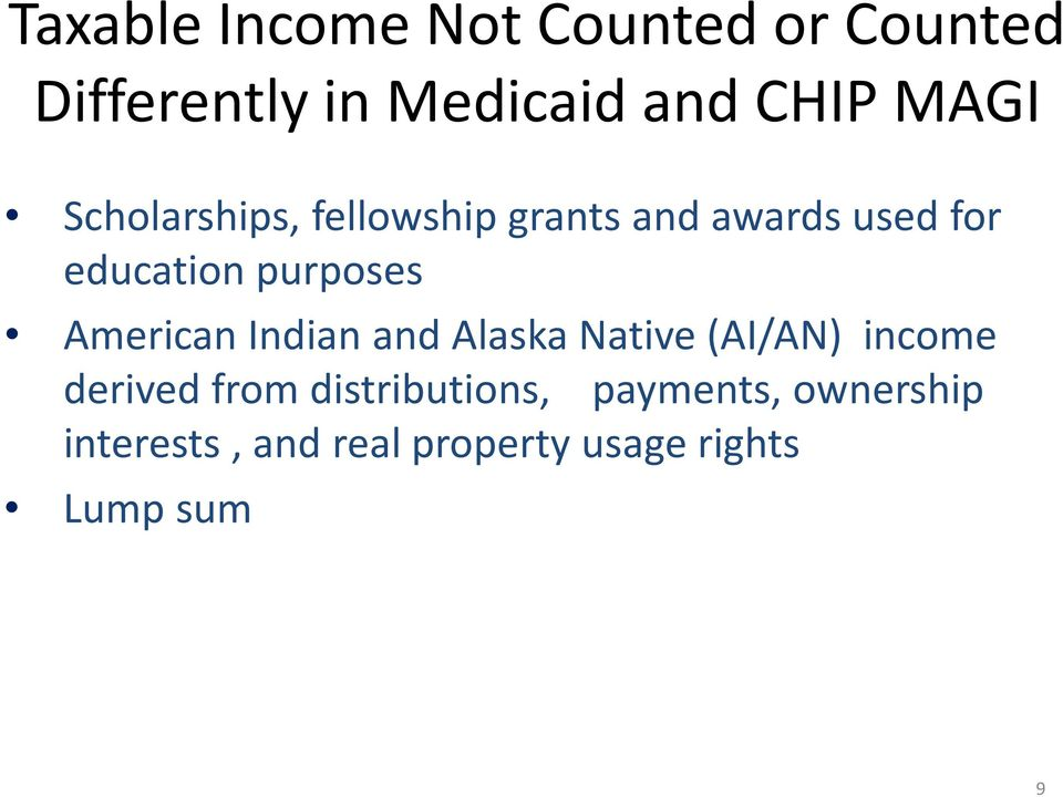 purposes American Indian and Alaska Native (AI/AN) income derived from