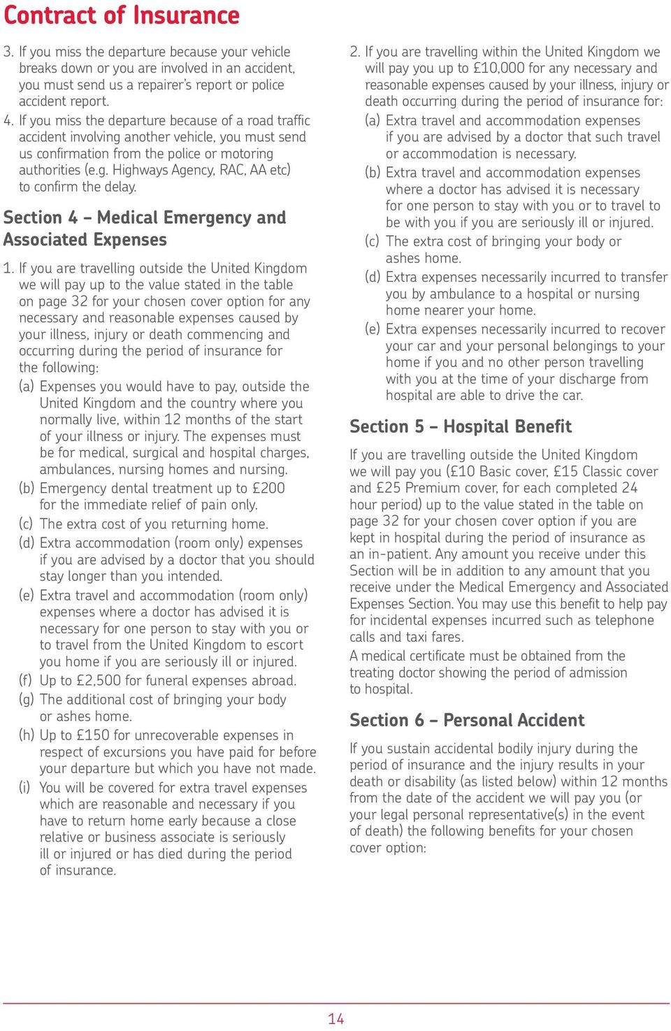 Section 4 Medical Emergency and Associated Expenses 1.