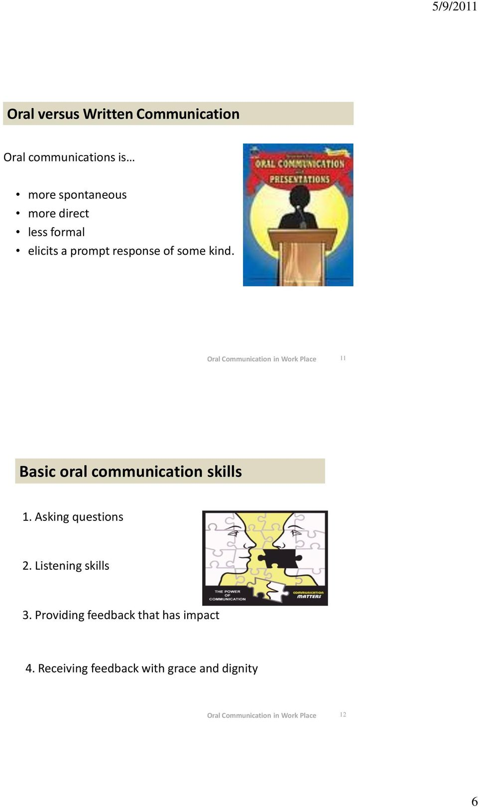 11 Basic oral communication skills 1. Asking questions 2.