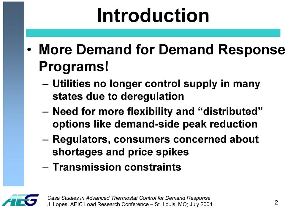 flexibility and distributed options like demand-side peak reduction Regulators, consumers