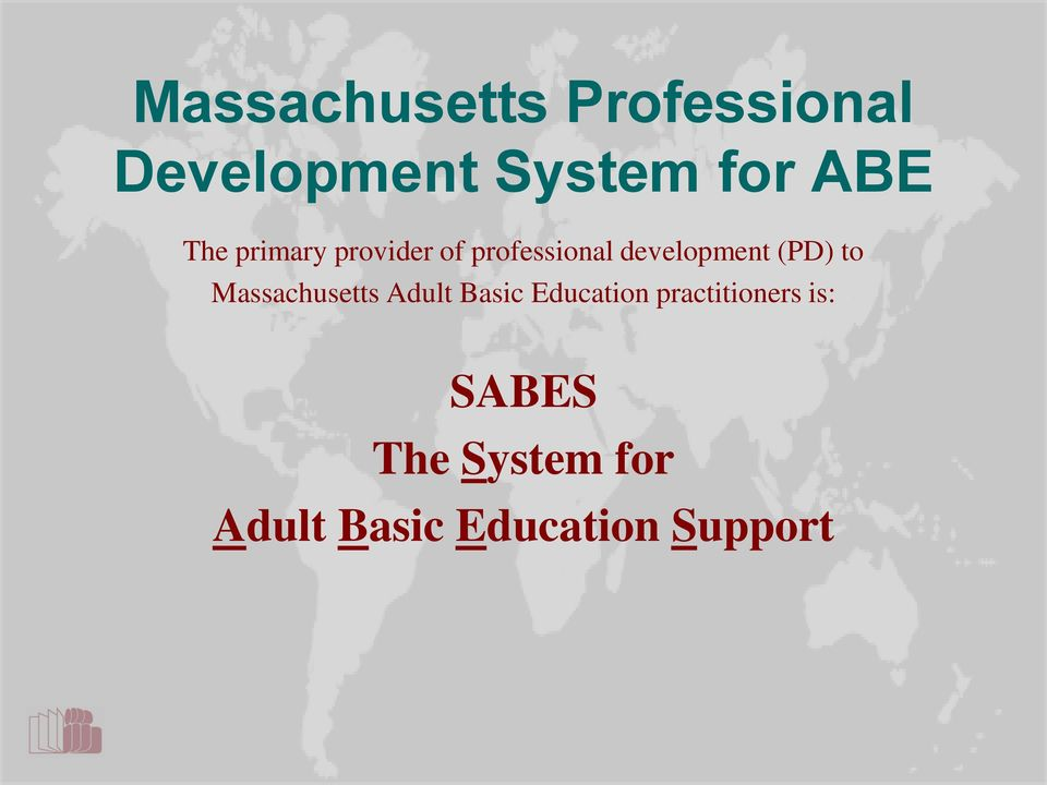 to Massachusetts Adult Basic Education practitioners