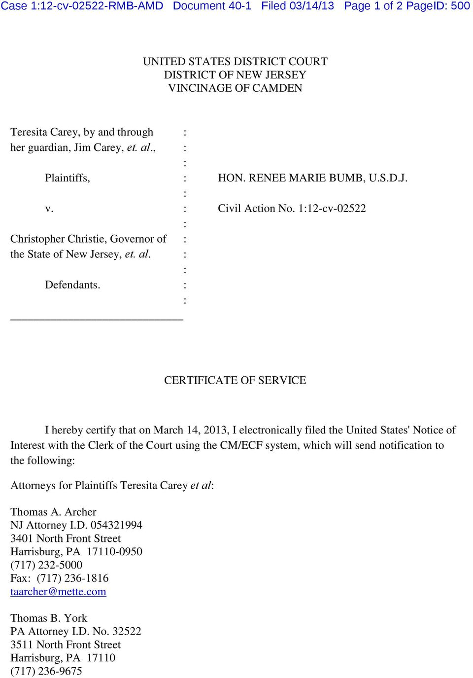 CERTIFICATE OF SERVICE I hereby certify that on March 14, 2013, I electronically filed the United States' Notice of Interest with the Clerk of the Court using the CM/ECF system, which will send