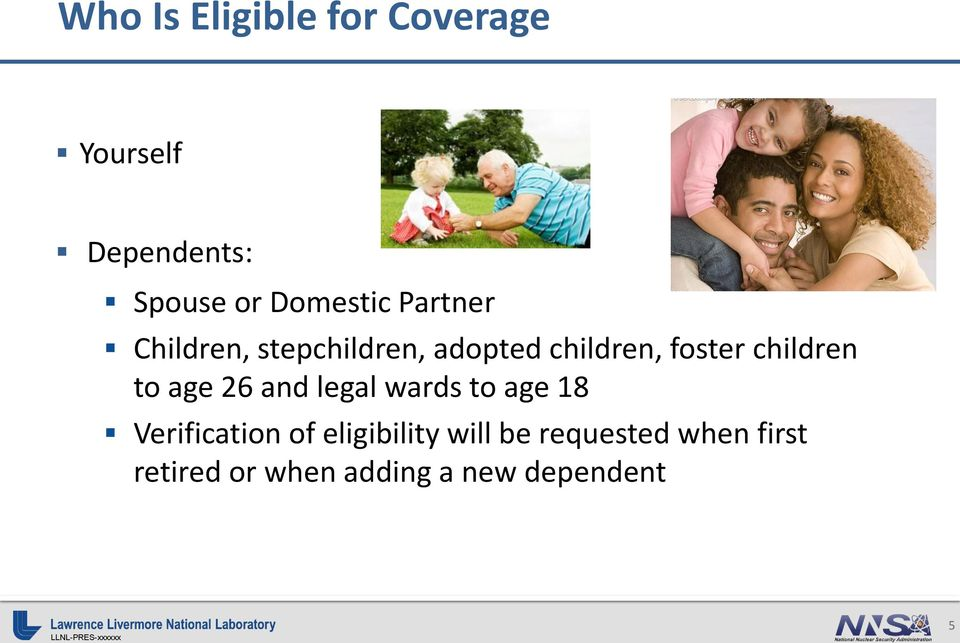 children to age 26 and legal wards to age 18 Verification of