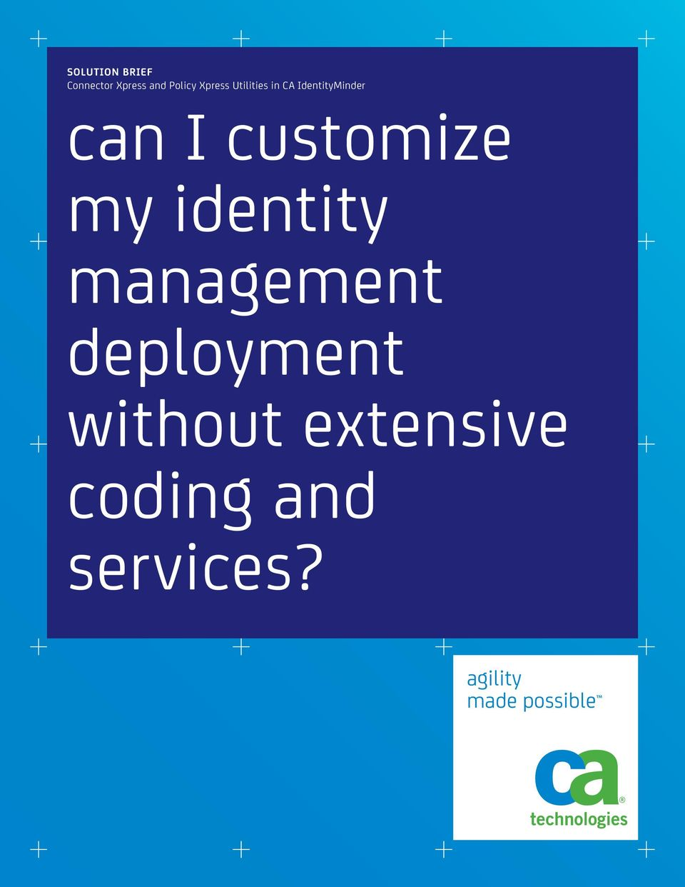 customize my identity management deployment