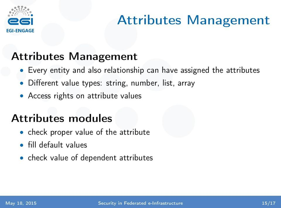 attribute values Attributes modules check proper value of the attribute fill default values