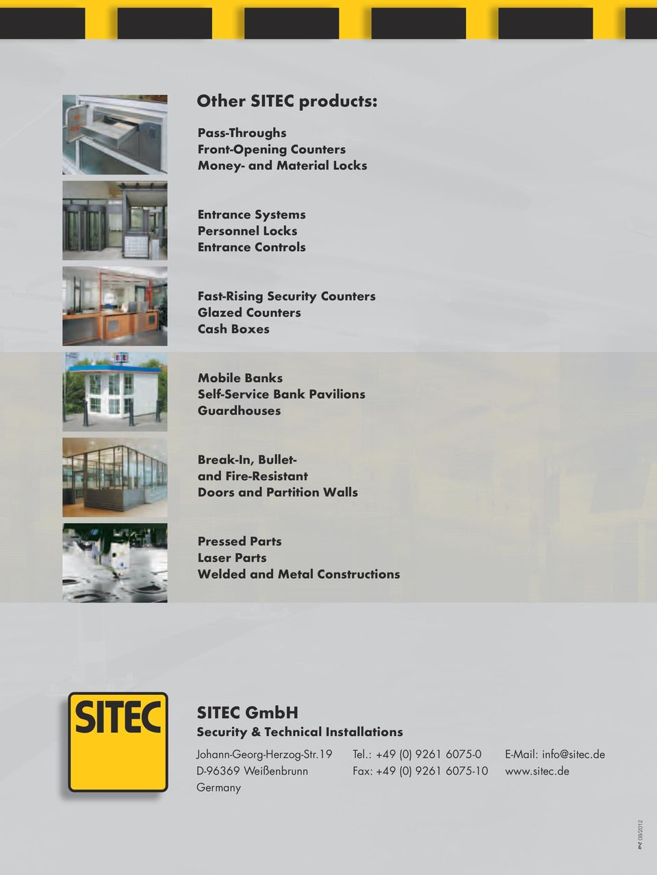 Fire-Resistant Dos and Partition Walls Pressed Parts Laser Parts Welded and Metal Constructions SITEC GmbH Security & Technical