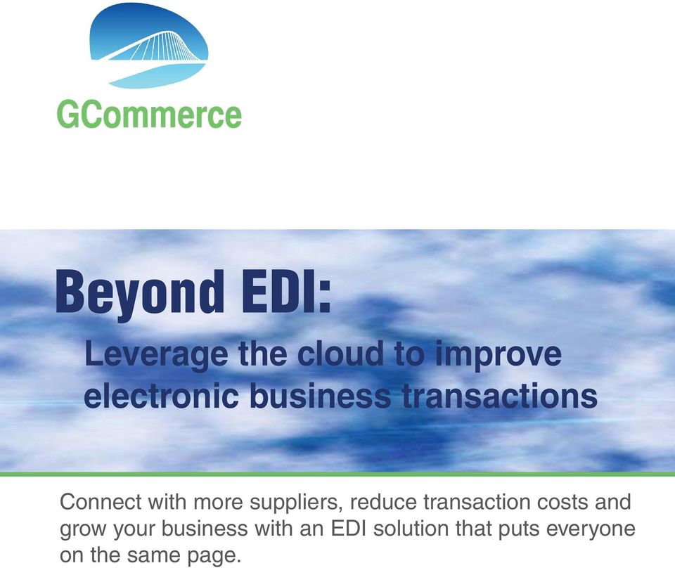 reduce transaction costs and grow your business with