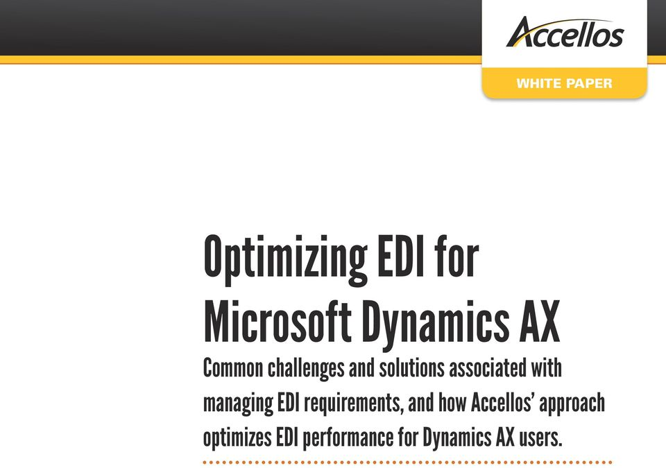 managing EDI requirements, and how Accellos