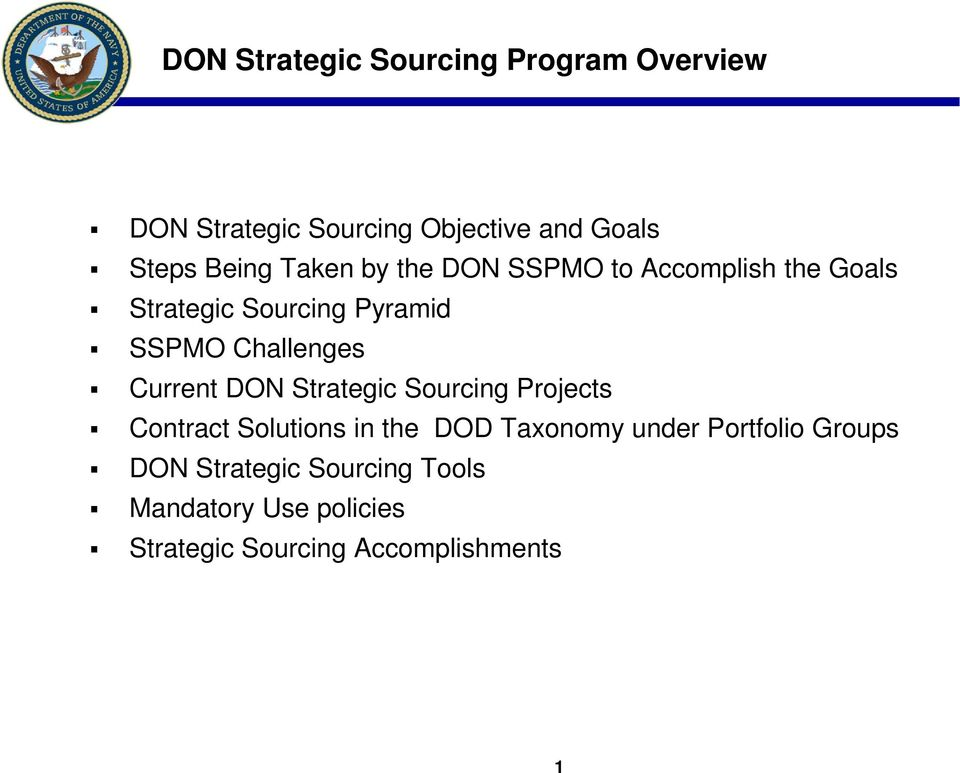 Challenges Current DON Strategic Sourcing Projects Contract Solutions in the DOD Taxonomy