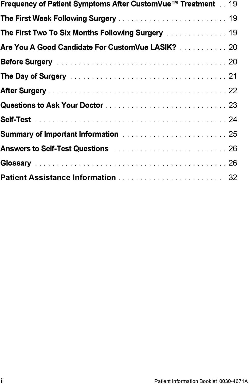 ........................................ 22 Questions to Ask Your Doctor............................ 23 Self-Test............................................ 24 Summary of Important Information.