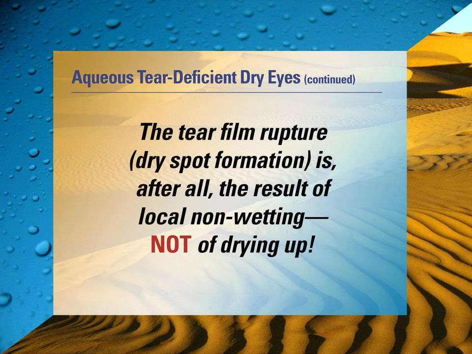 (dry spot formation) is, after all,