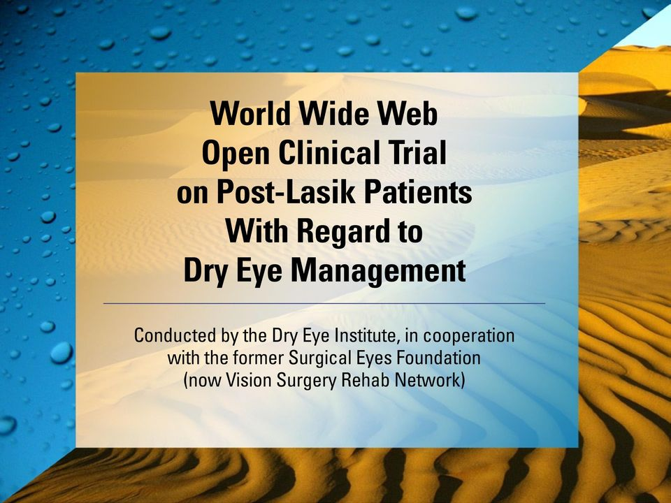 by the Dry Eye Institute, in cooperation with the