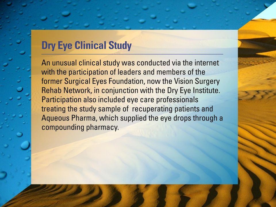 conjunction with the Dry Eye Institute.