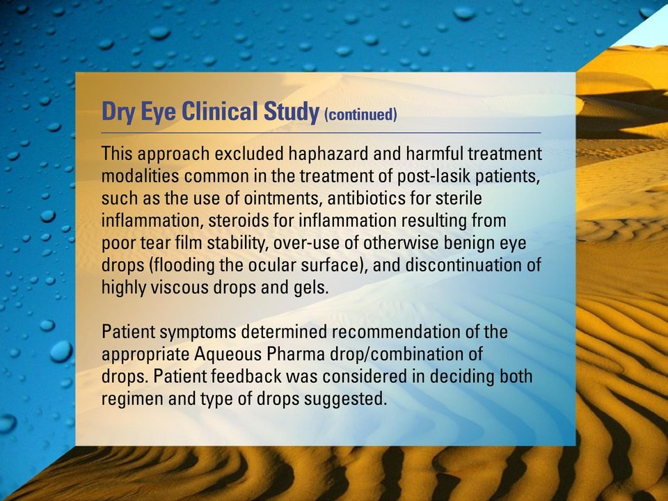 otherwise benign eye drops (flooding the ocular surface), and discontinuation of highly viscous drops and gels.