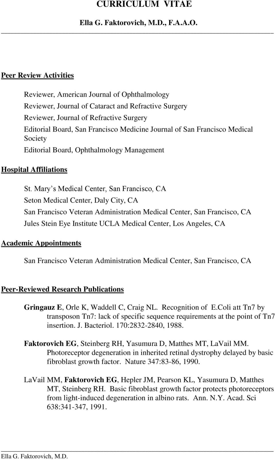 Journal of San Francisco Medical Society Editorial Board, Ophthalmology Management Hospital Affiliations St.