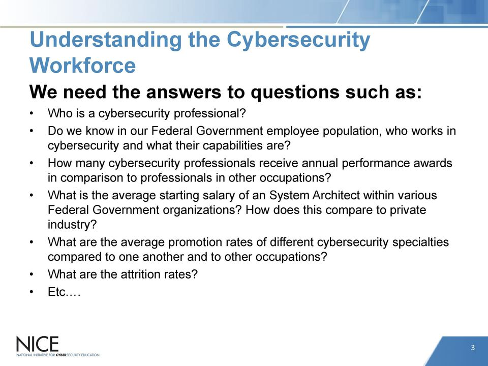 How many cybersecurity professionals receive annual performance awards in comparison to professionals in other occupations?