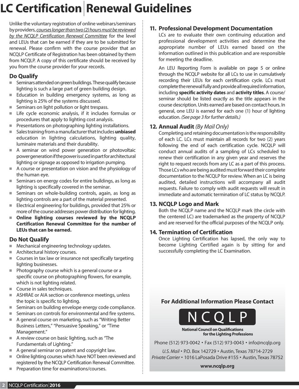 Please confirm with the course provider that an NCQLP Certificate of  Registration has been obtained by