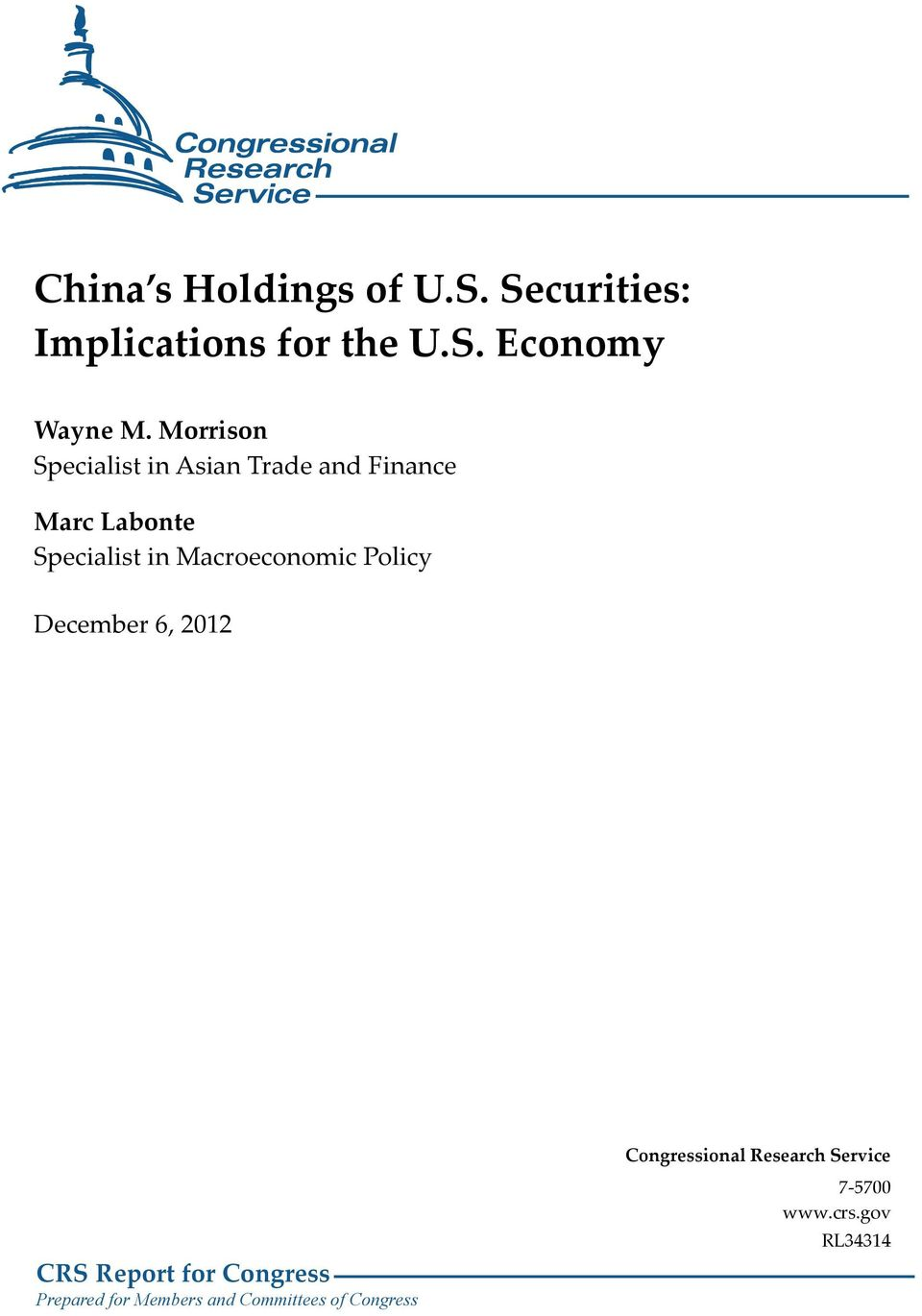 Macroeconomic Policy December 6, 2012 CRS Report for Congress Prepared for