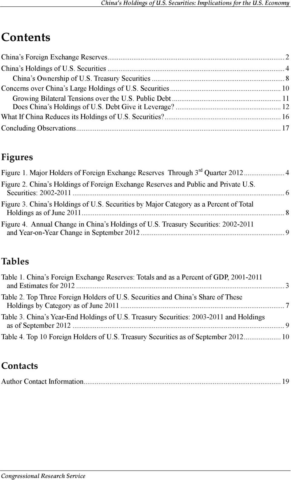 Major Holders of Foreign Exchange Reserves Through 3 rd Quarter 2012... 4 Figure 2. China s Holdings of Foreign Exchange Reserves and Public and Private U.S. Securities: 2002-2011... 6 Figure 3.