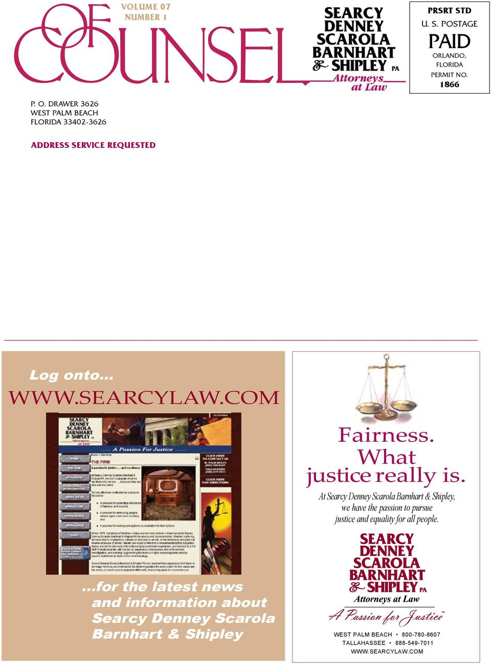.. WWW.SEARCYLAW.COM Fairness. What justice really is.