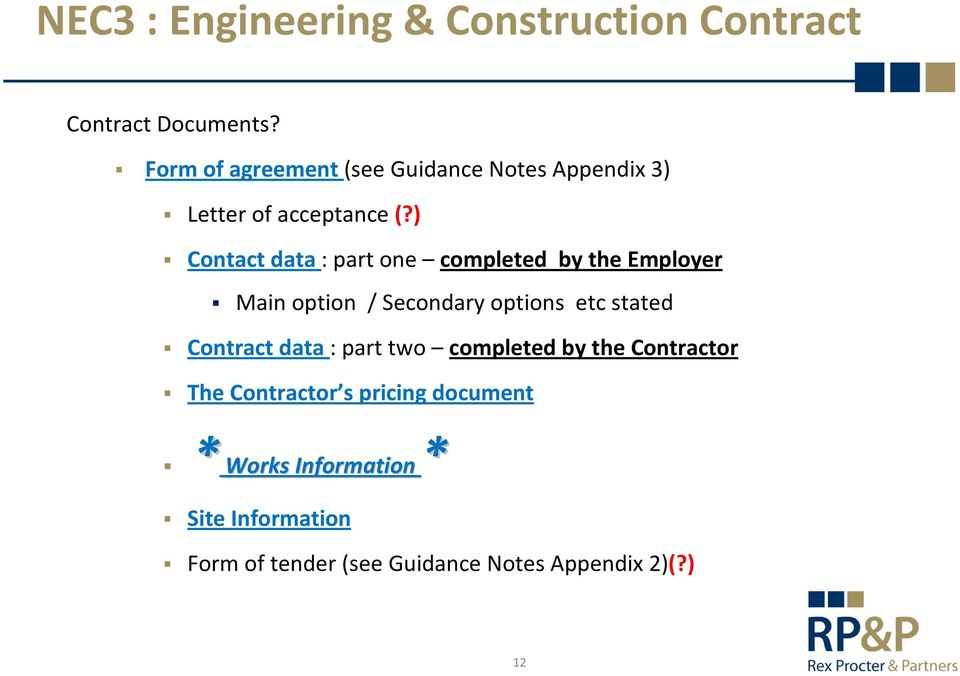 the introduction of nec3 or the new engineering contract A new final accounting procedure (clause 53) is introduced, acknowledging that   nec have announced today that a new suite of nec contracts, nec4, will be.