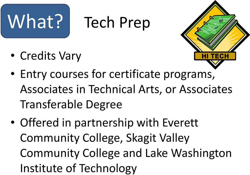 Transferable Degree Offered in partnership with Everett Community