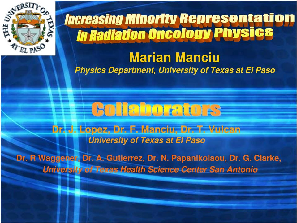 Vulcan University of Texas at El Paso Dr. R Waggener, Dr. A.