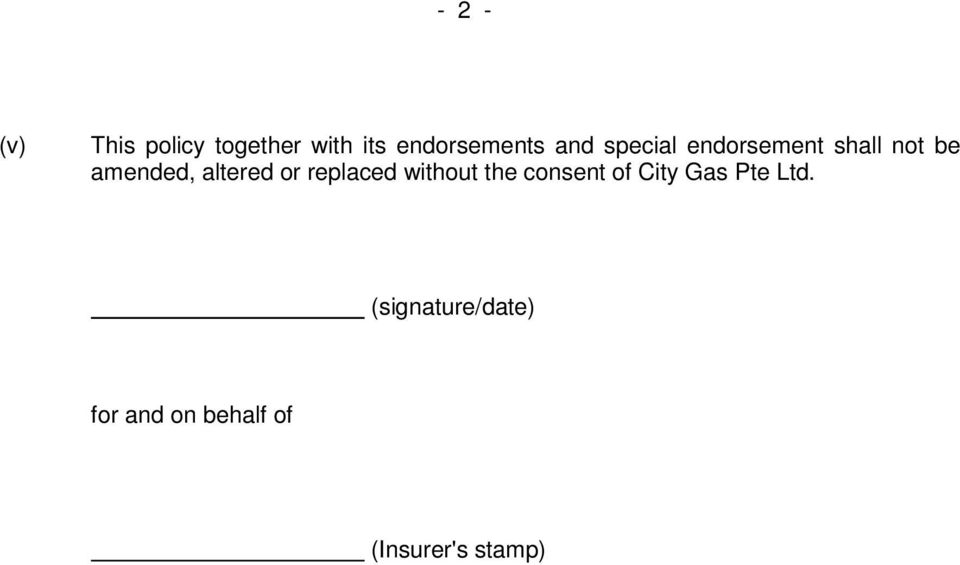 or replaced without the consent of City Gas Pte Ltd.